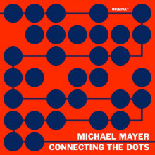 Michael Mayer - Connecting The Dots  (Kompakt)