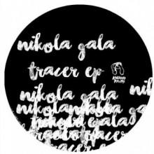 Nikola Gala - Tracer (Kneaded Pains)