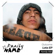 Outcome - Lota (Family N.A.M.E)