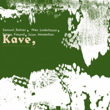 Samuel Rohrer, Max Loderbauer & Stian Westerhus feat. Tobias Freund - KAVE (Arjunamusic )