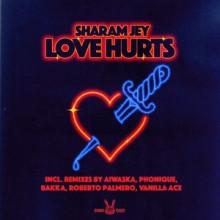 Sharam Jey - Love Hurts (Bunny Tiger)