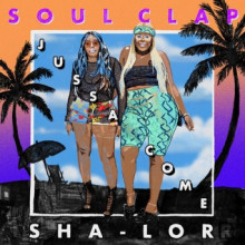Soul Clap - Jussa Come (Soul Clap)