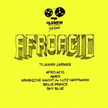 Tilmann Jarmer - Afro Acid EP (Old New)