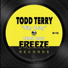 Todd Terry - Nitty Gritty (Remix 2020) (Freeze)