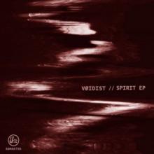 VØIDIST - Spirit EP (Soma)