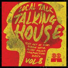VA - Talking House, Vol.8 (Local Talk)