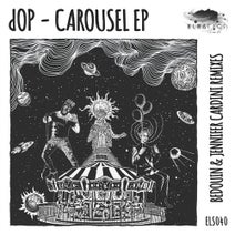 dOP - Carousel EP (Eleatics)