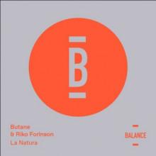 Butane & Riko Forinson - La Natura (Balance)