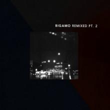 Abrão, Bigamo & Fred und Luna - Bigamo Remixed Pt. 2 (Bigamo Musik)