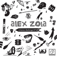 Alex Zola - Cosmic Feelings EP (Heisenberg)