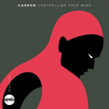 Carbon - Controlling Your Mind (Senso Sounds)