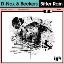 D-Nox & Beckers - Bitter Rain (Beat Boutique)