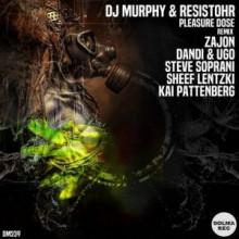 DJ Murphy, Resistohr - Pleasure Dose 2 (Dolma)