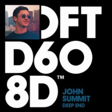John Summit - Deep End - Extended Mix (Defected)