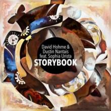 Dustin Nantais, David Hohme, Sophia Urista - Storybook (DAYS like NIGHTS)