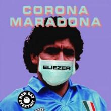 Eliezer - Corona Maradona (New Day Everyday)