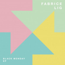 Fabrice Lig - Black monday EP (Systematic)
