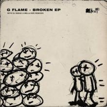 G Flame - Broken EP (No.19)