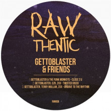 Gettoblaster - Gettoblasters & Friends (Rawthentic)