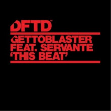 Gettoblaster - This Beat – Extended Mix (DFTD)