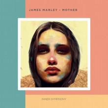 James Marley - Mother (Inner Symphony)