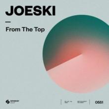 Joeski - From The Top (SPINNIN' DEEP)