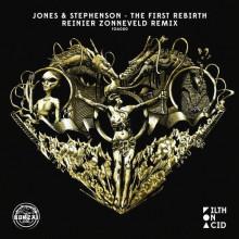 Jones & Stephenson - The First Rebirth (Reinier Zonneveld Remix) (Filth on Acid)