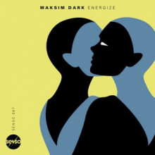 Maksim Dark - Energize (Senso Sounds)
