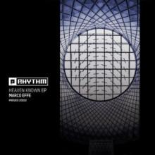 Marco Effe - Heaven Known EP (Planet Rhythm )