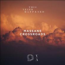 Massane - Visage 2 (Crossroads) (This Never Happened)