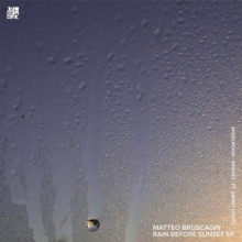Matteo Bruscagin, Angelmoon, Visnadi - Rain Before Sunset EP (Diynamic)