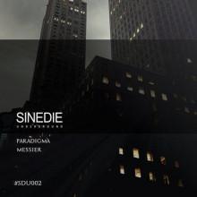 Messier - Paradigma (Sinedie Underground)
