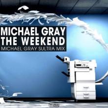 Michael Gray - The Weekend (Sultra Remixes) (Altra Moda)