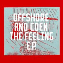 Offshore And Coen - The Feeling EP (Freerange)