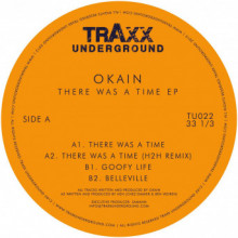 Okain - There Was A Time EP (Traxx Underground)