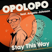 Opolopo, Angela Johnson - Stay This Way (Reel People)