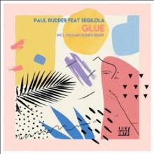 Paul Rudder - Glue (Lazy Days)