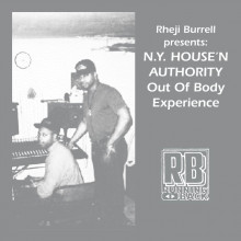 Rheji Burrell & Ny House'n Authority - The Out Of Body Experience (Running Back)