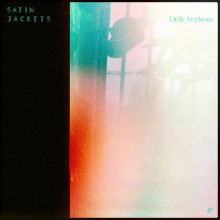 Satin Jackets - Little Airplanes (Eskimo)