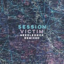 Session Victim - Needledrop Remixed (Night Time Stories)