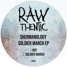 Shermanology - Soldier March (Rawthentic)