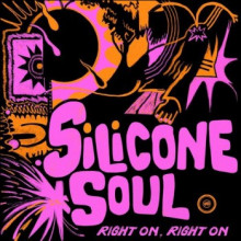 Silicone Soul - Right On, Right On (Darkroom Dubs)