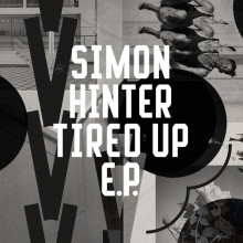 Simon Hinter - Tired Up (Freerange)