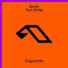 Spada - Part Of Me (Anjunabeats)