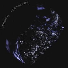 Tension - In Cascade (Flood)