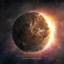 The Exaltics & Heinrich Mueller - Dimensional Shifting (Solar One Music)