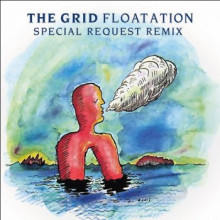 The Grid - Floatation (2020 Special Request Redition) (Chemical Alley)
