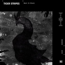 Tiger Stripes - Back in Black (Drumcode)