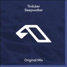 Tinlicker - Sleepwalker (Anjunadeep)