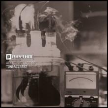 Toni Alvarez - Acid Substance EP (Planet Rhythm)